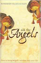Ask the angels -Ellen Guiley