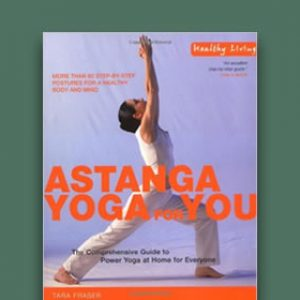 Astanga Yoga: The Comprehensive Guide to Power Yoga at Home for Everyone