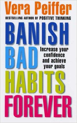 Banish Bad Habits - Vera Peiffer