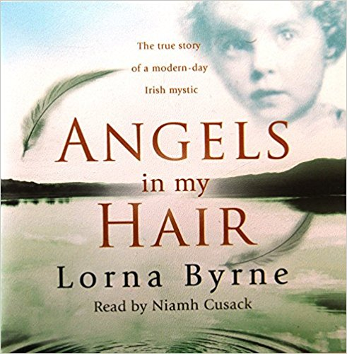 Angels in My Hair by Author Lorna Byrne