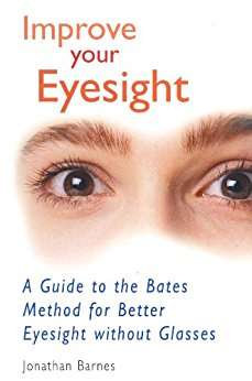 Improve your eyesight by Author Jonathan Barnes
