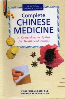 chinese medicine by Author Tom Williams PhD