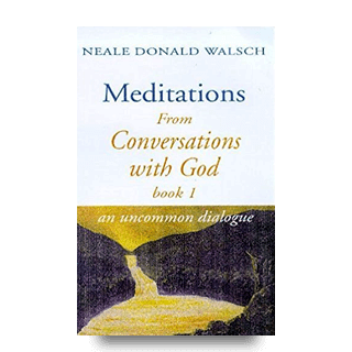 meditations from conversations with God 1