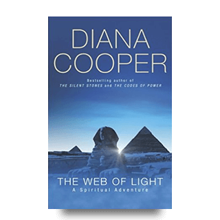 The Web Of Light by Author Diana Cooper